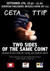 TTIP CETA ΕΥΡΩΚΟΙΝΟΒΟΥΛΙΟ ΠΡΟΟΔΕΥΤΙΚΗ ΣΥΜΜΑΧΙΑ Εκδήλωση της Προοδευτικής Συμμαχίας στο Ευρωκοινοβούλιο: «CETA και ΤΤΙΡ: δύο όψεις του ίδιουνομίσματος»